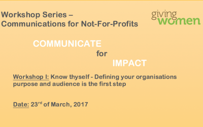 Communications Workshop 1: Know thyself – Defining your organisations purpose and audience is the first step23 March 2017Geneva